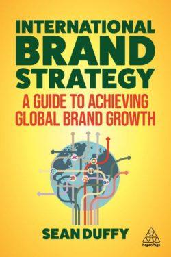 International Brand Strategy by Sean Duffy